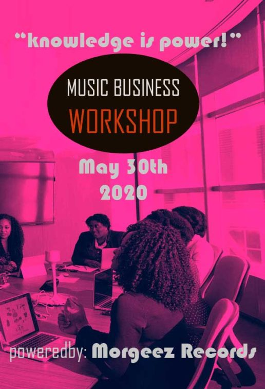 Music Business Workshop Poweredby Morgeez Records